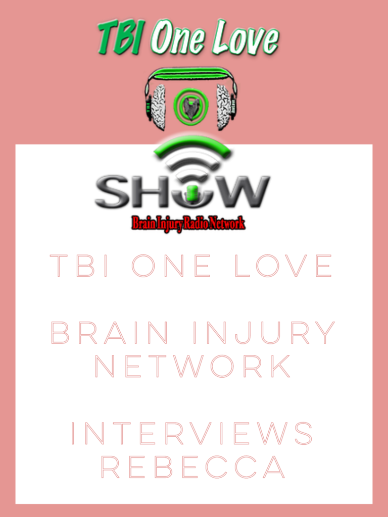 TBI One Love Podcast for Brain Injury Awareness Month!