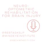 Neuro-Optometric Rehabilitation for Brain Injury